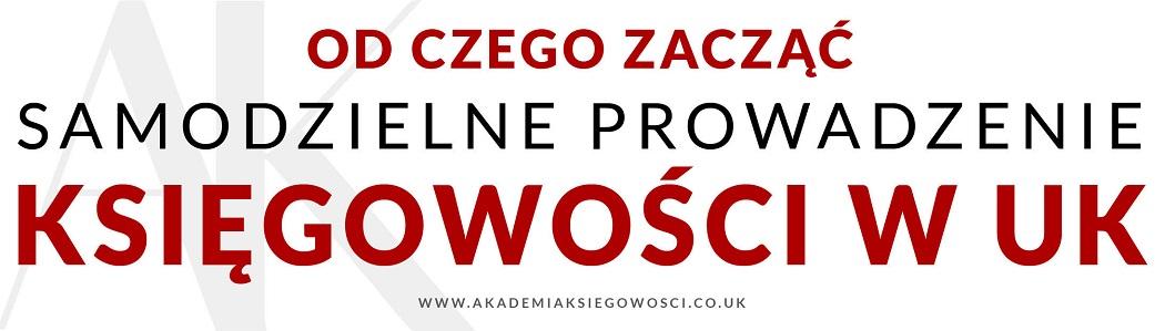 Angielska Księgowość po polsku - Kursy dla polaków w UK